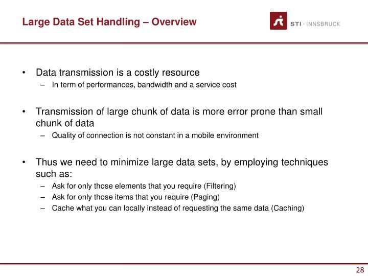 Large Data Set Handling – Overview