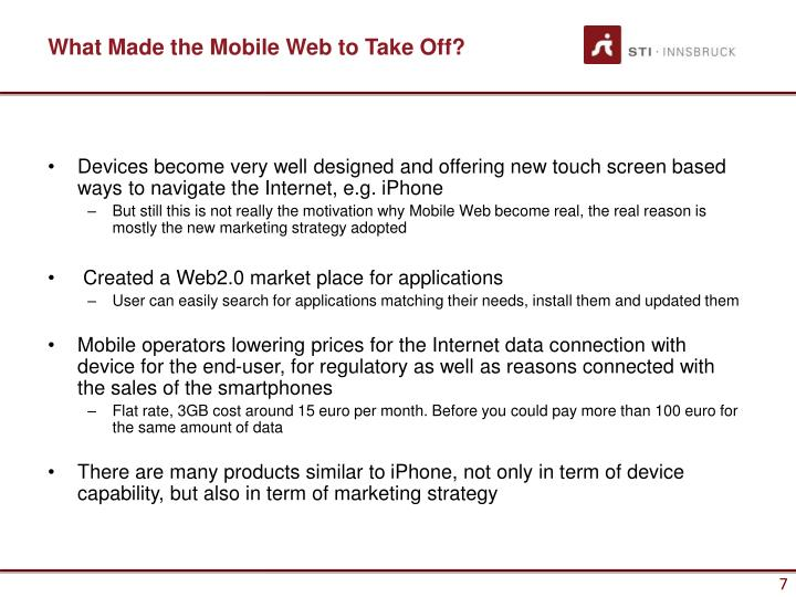 What Made the Mobile Web to Take Off?