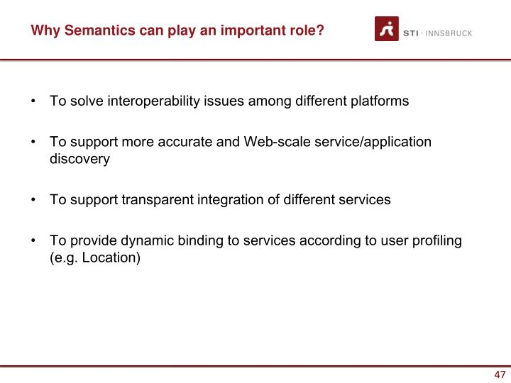 Why Semantics can play an important role?
