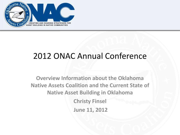 2012 ONAC Annual Conference