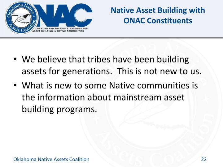 Native Asset Building with ONAC Constituents