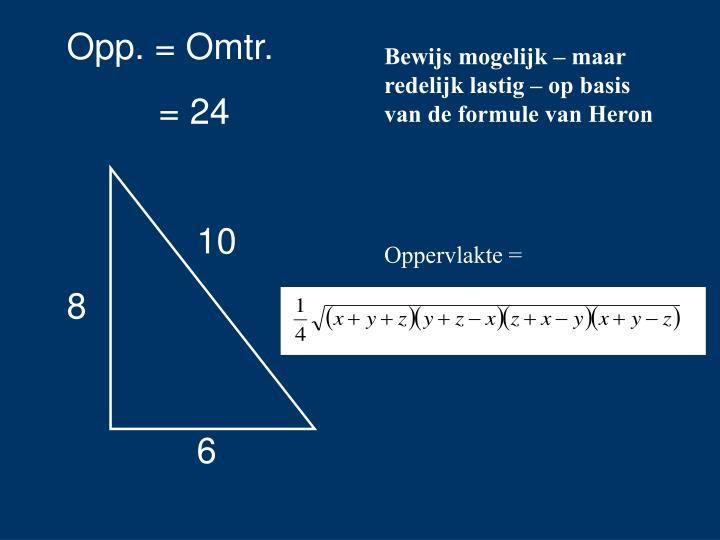Opp. = Omtr.