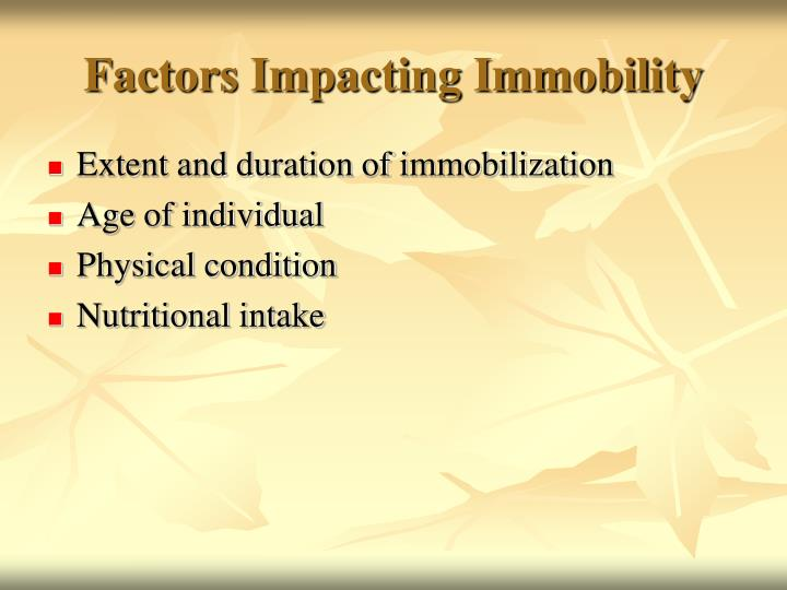 Factors Impacting Immobility