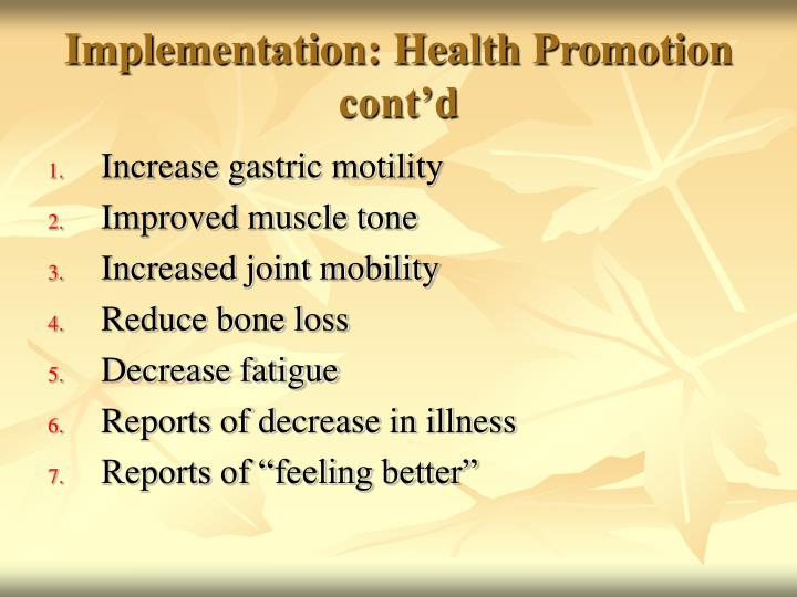 Implementation: Health Promotion cont'd