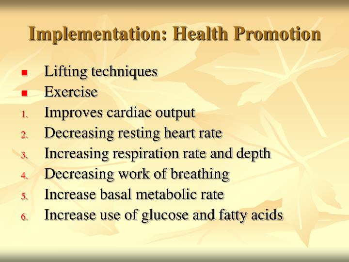 Implementation: Health Promotion
