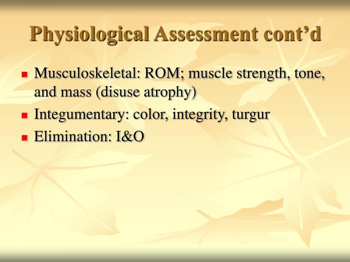 Physiological Assessment cont'd