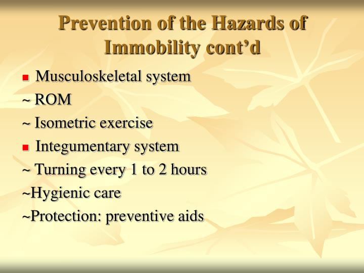 Prevention of the Hazards of Immobility cont'd