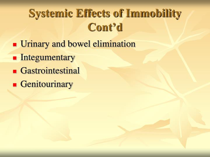 Systemic Effects of Immobility Cont'd