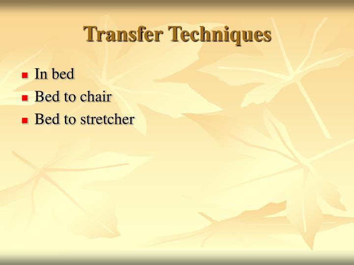 Transfer Techniques