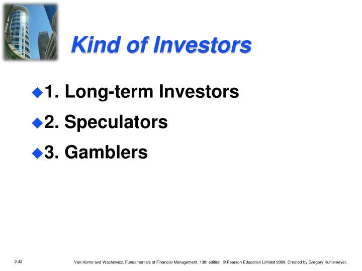 Kind of Investors