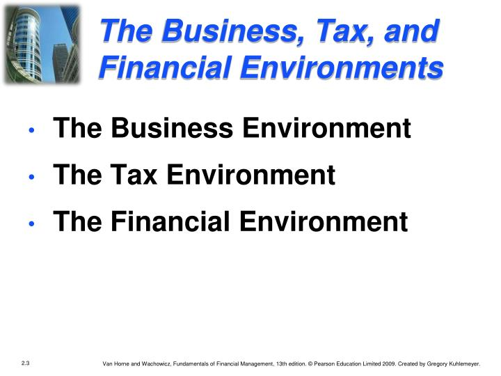 The Business, Tax, and Financial Environments