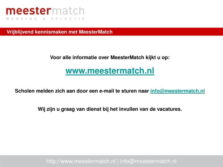 Vrijblijvend kennismaken met MeesterMatch