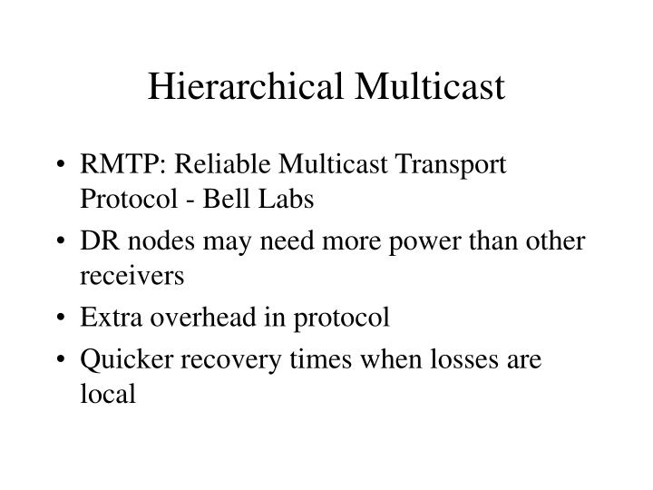 Hierarchical Multicast
