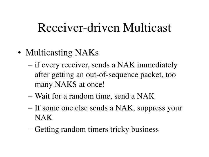 Receiver-driven Multicast