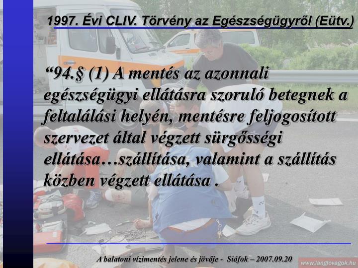 1997. Évi CLIV. Törvény az Egészségügyről (Eütv.)