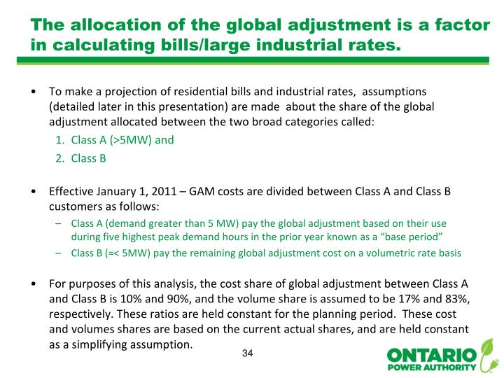 The allocation of the global adjustment is a factor in calculating bills/large industrial rates.