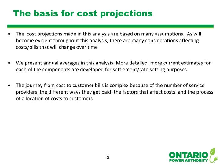 The basis for cost projections