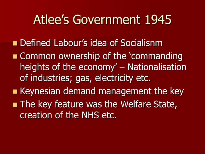 Atlee's Government 1945