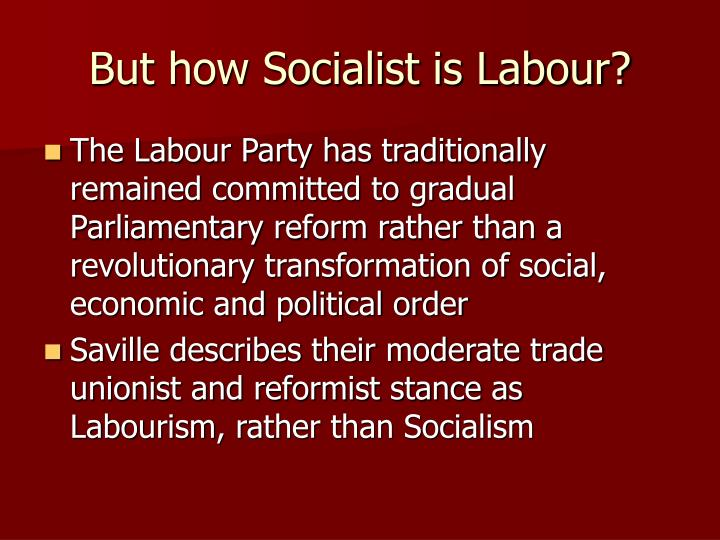 But how Socialist is Labour?