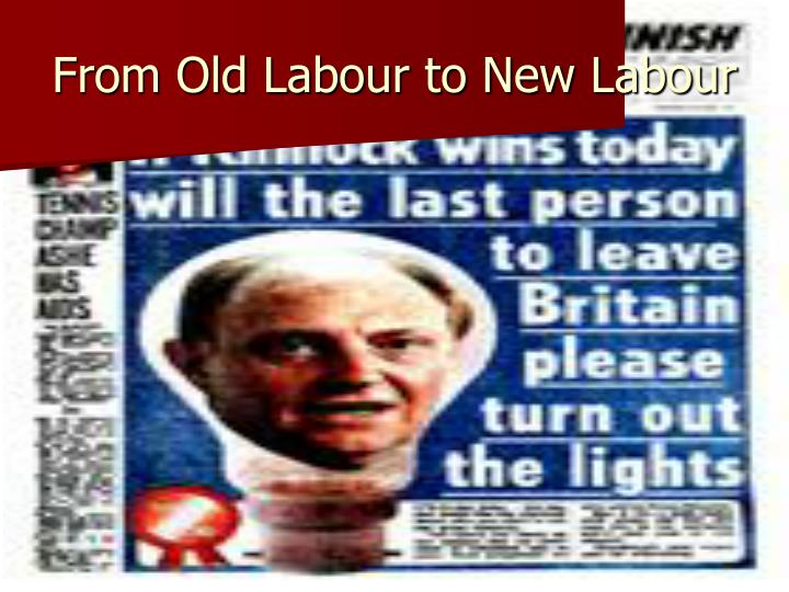 From Old Labour to New Labour