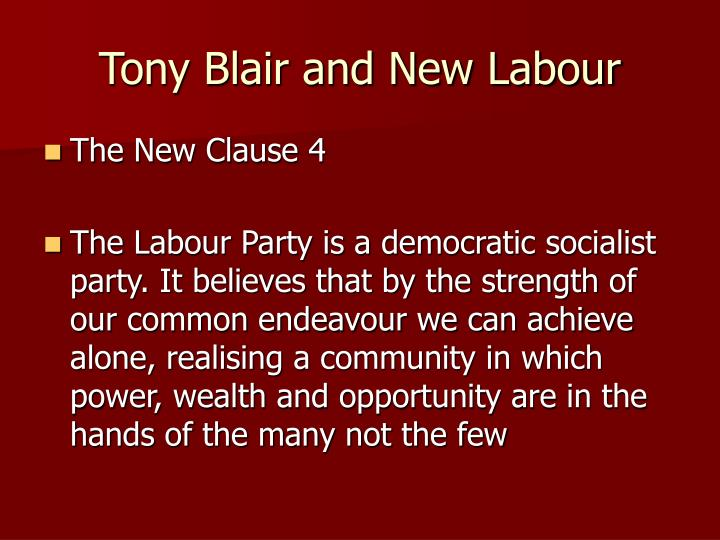 Tony Blair and New Labour