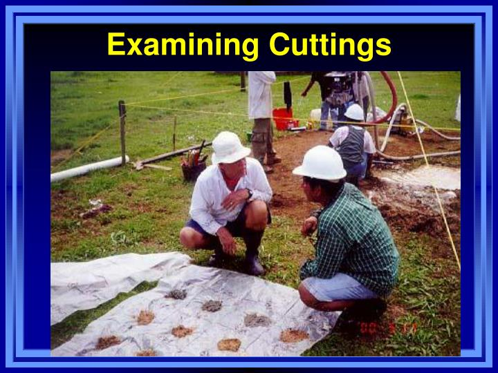 Examining Cuttings