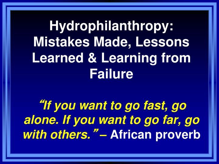 Hydrophilanthropy: