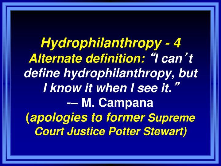 Hydrophilanthropy - 4