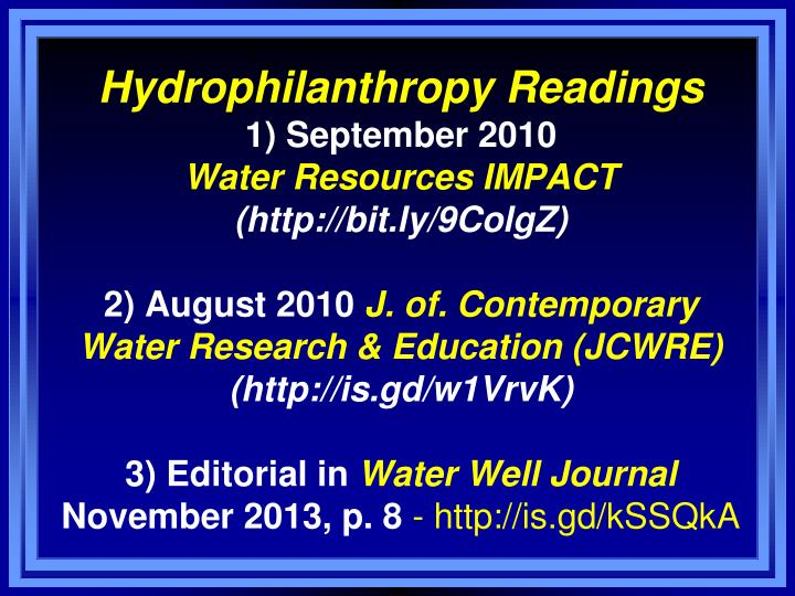 Hydrophilanthropy Readings