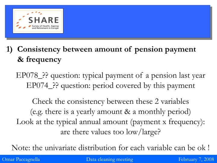 Consistency between amount of pension payment       & frequency