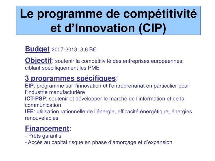 Le programme de compétitivité et d'Innovation (CIP)