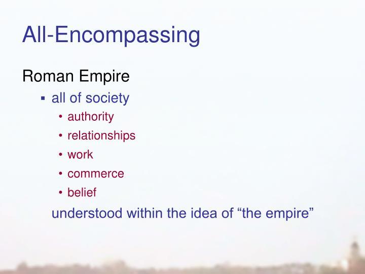 All-Encompassing