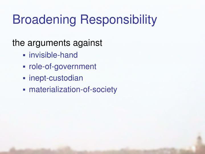 Broadening Responsibility