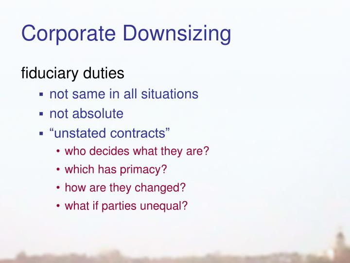 Corporate Downsizing