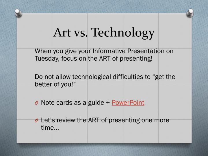 Art vs. Technology