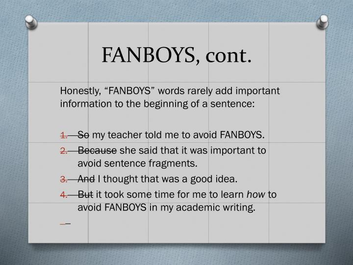 FANBOYS, cont.
