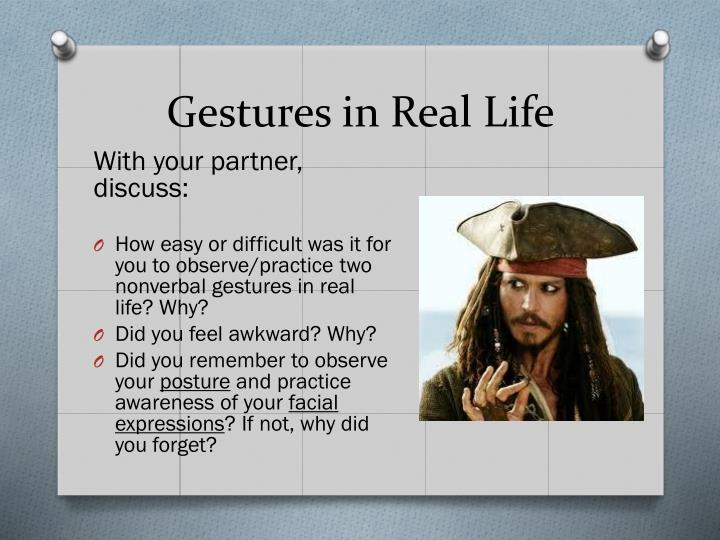 Gestures in Real Life