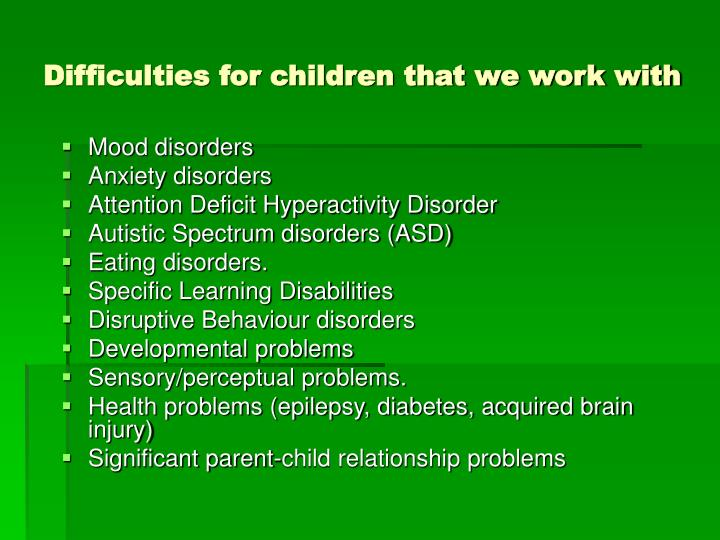 Difficulties for children that we work with