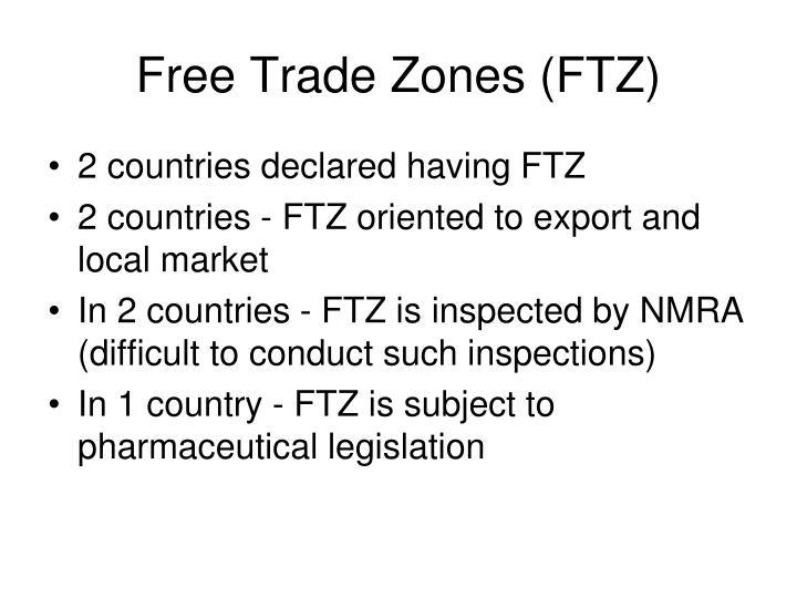 Free Trade Zones (FTZ)