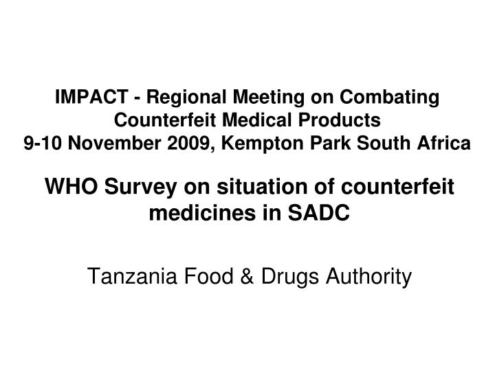 IMPACT - Regional Meeting on Combating Counterfeit Medical Products