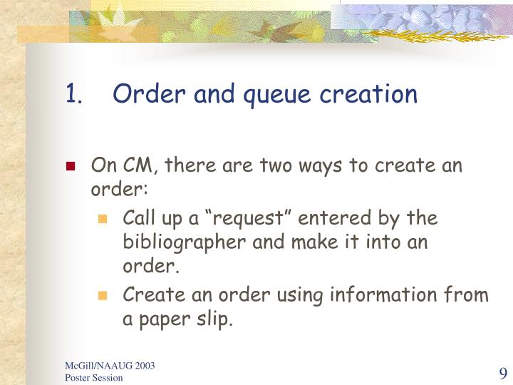 Order and queue creation