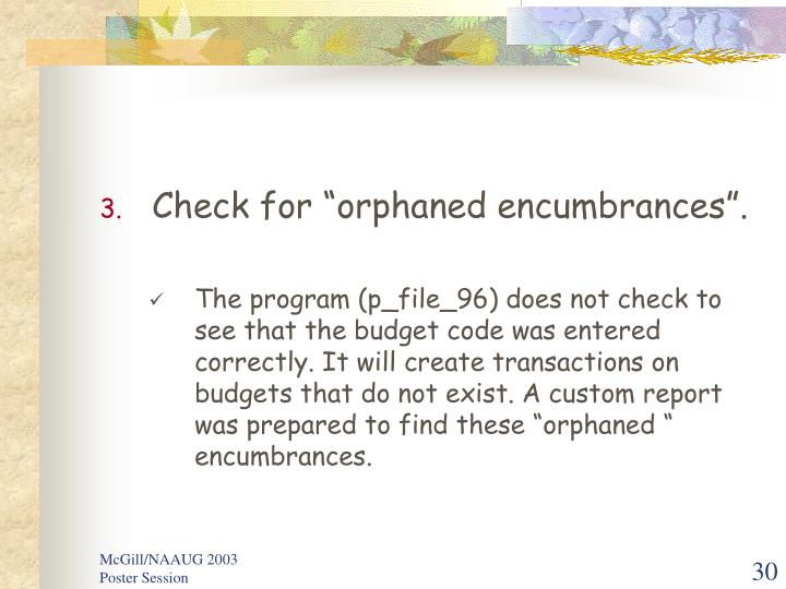 "Check for ""orphaned encumbrances""."
