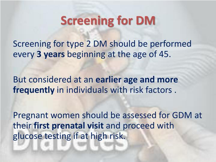 Screening for DM