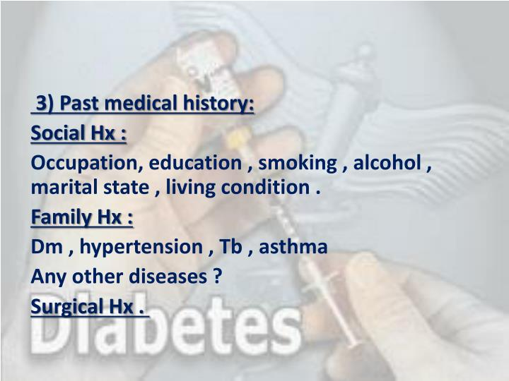 3) Past medical history: