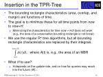 insertion in the tpr tree