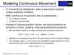 modeling continuous movement1