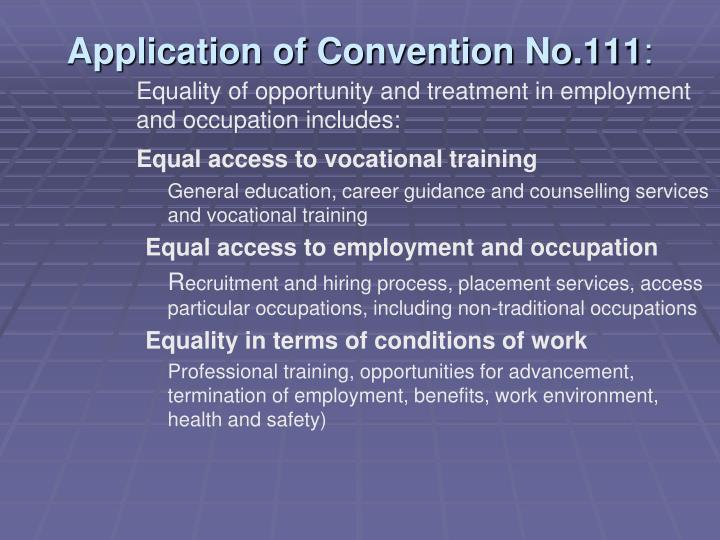 Application of Convention No.111