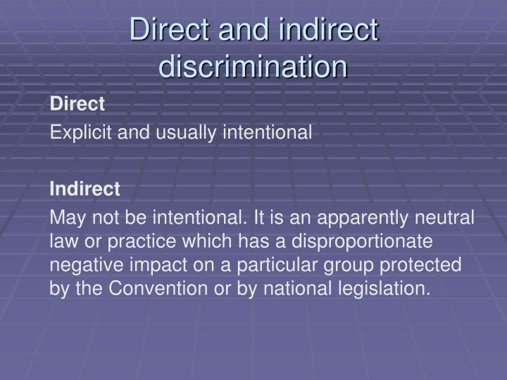 Direct and indirect discrimination
