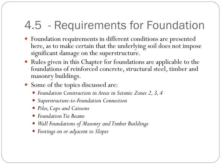 4.5  - Requirements for Foundation