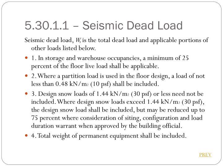 5.30.1.1 – Seismic Dead Load